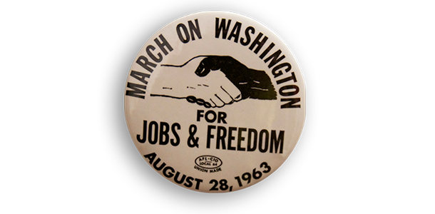 """March on Washington"" Button, 1963"